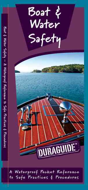 Boat & Water Safety By Kavanagh, James/ Leung, Raymond (ILT)